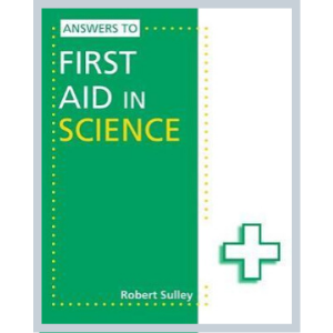 Answers To First Aid In Science- 9781444186451