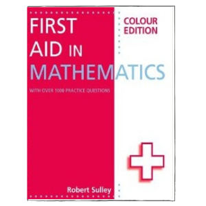 First Aid in Mathematics Colour Edition -9781444193794
