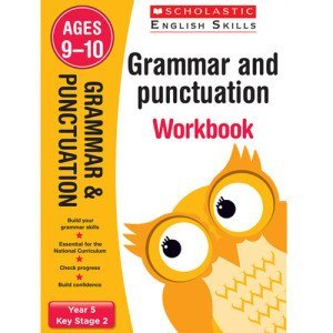Grammar And Punctuation Workbook-Year 5- Scholastic- 9781407140735