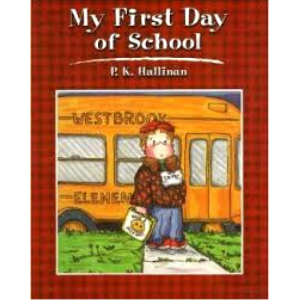 My First Day At School - 9780824953058