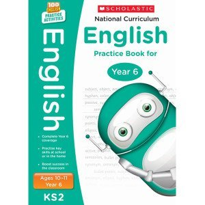 National Curriculum English Practice Book For Year 6-100 Practice Activities-Scholastic 9781407140599