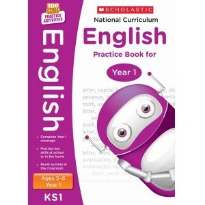 National Curriculum English Practice Book for Year 1 - 100 Practice Activities-Scholastic -9781407128948