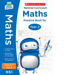 National Curriculum Maths Practice Book for Year 2 - 100 Practice Activities-Scholastic 9781407128894