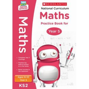 National Curriculum Maths Practice Book for Year 5 - 100 Practice Activities-Scholastic 9781407128924