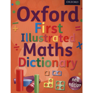 Oxford First Illustrated Maths Dictionary - 9780192733528