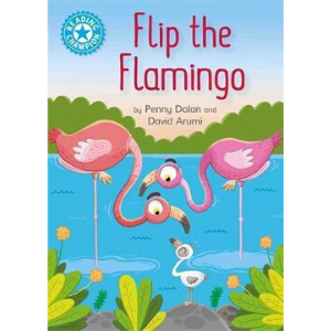 Reading Champion-Flip The Flamingo- 9781445154800