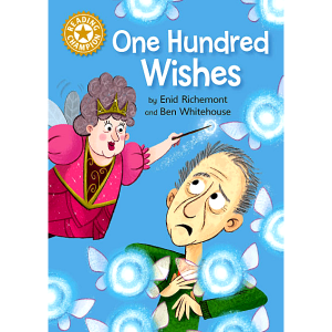 Reading Champion - One Hundred Wishes -9781445162614