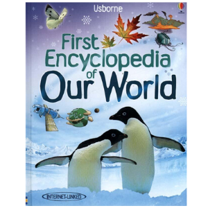 Usborne First Encyclopedia Of Our World - 9781409514305