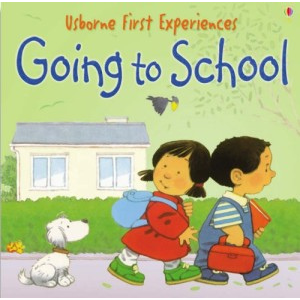 Usborne First Experiences-Going To School - 9780746066607