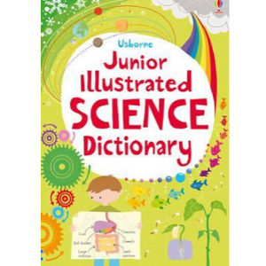 Usborne Junior Illustrated Science Dictionary -9781409565734