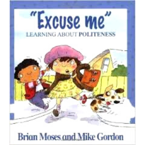 Values-Excuse Me-Learning About Politeness - 9780750221382