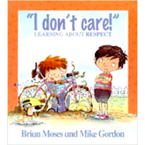 Values- I Don't Care-Learning About Respect - 9780750221368